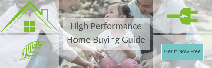 High Performance Home Buying Guide